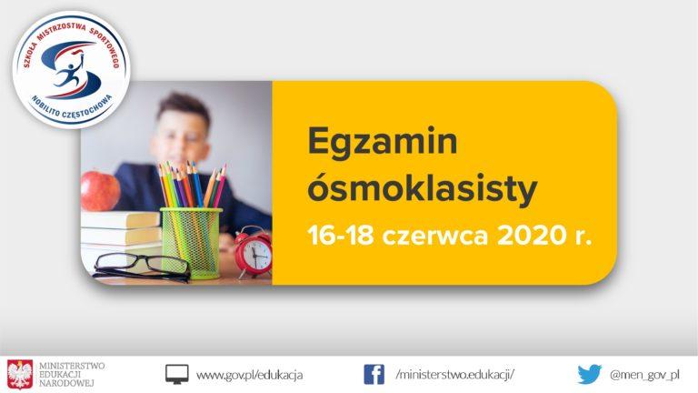 Egzamin ósmoklasisty 16-18 czerwca 2020r.