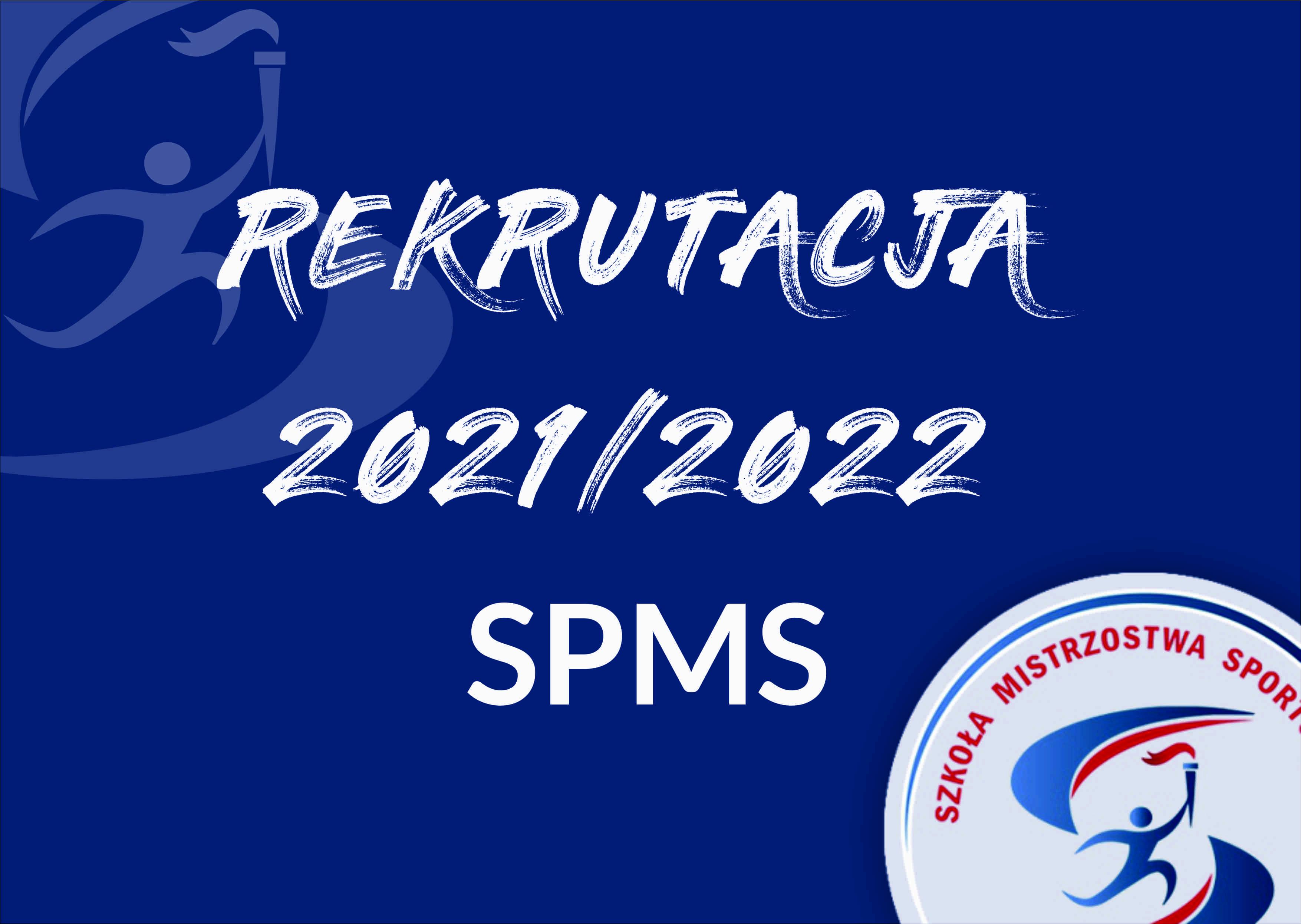 REKRUTACJA 2021/2022 SPMS